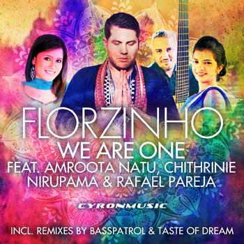 Florzinho feat Amroota Natu - We Are One